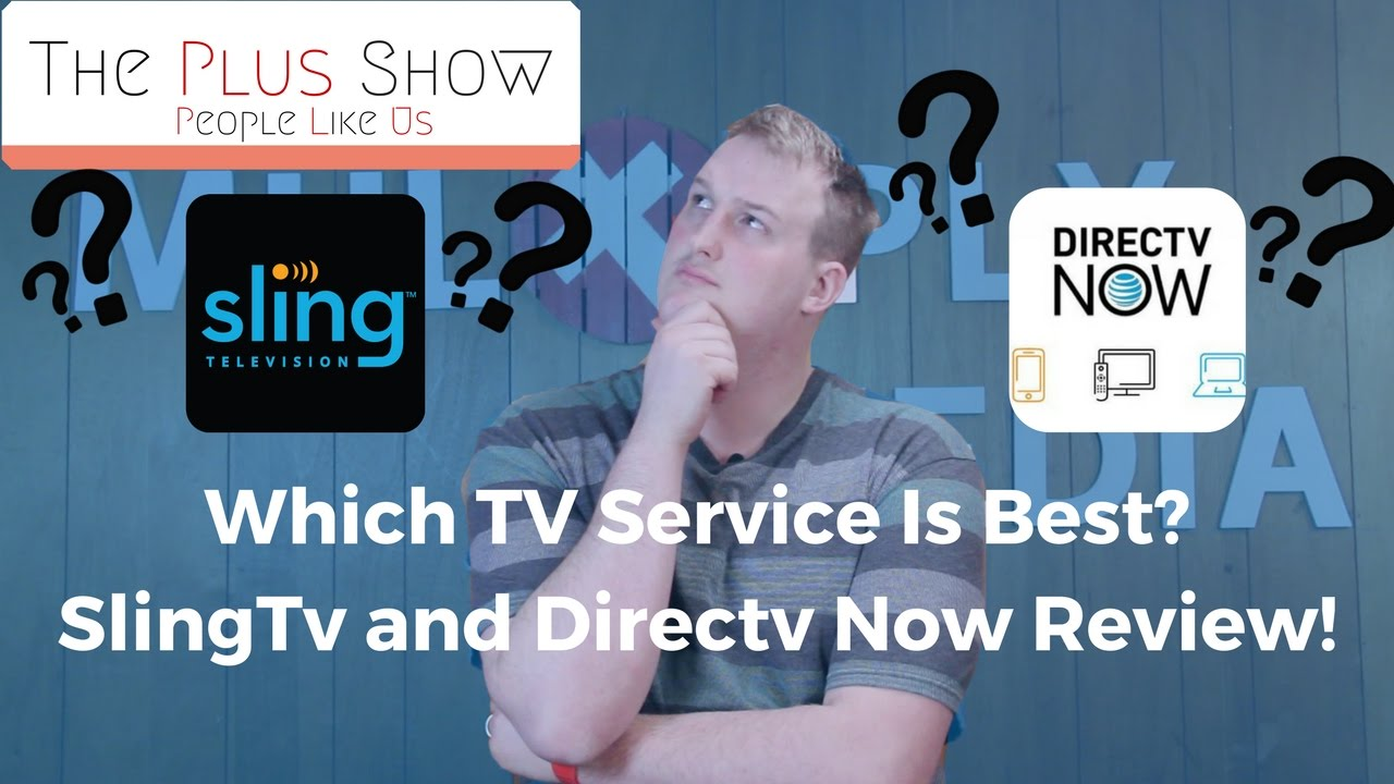 Best Tv Service >> Which Tv Service Is Best For You Sling Tv Directv Now Review