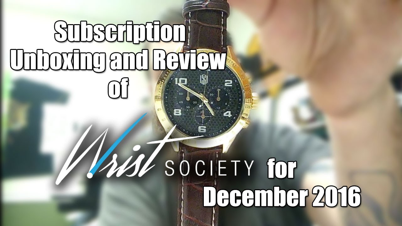 wrist society elite subscription box december 2016 unboxing and