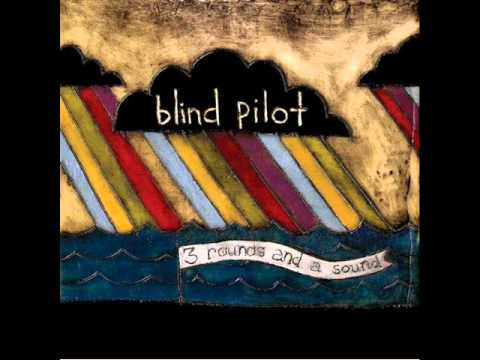 Клип Blind Pilot - Two Towns from Me