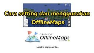 cara setting dan menggunakan offline maps screenshot 2
