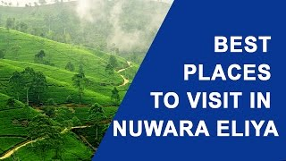 Best Places to Visit in Nuwara Eliya Sri Lanka