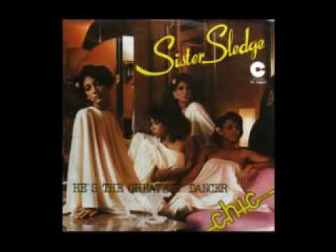 Sister Sledge  Hes The Greatest Dancer