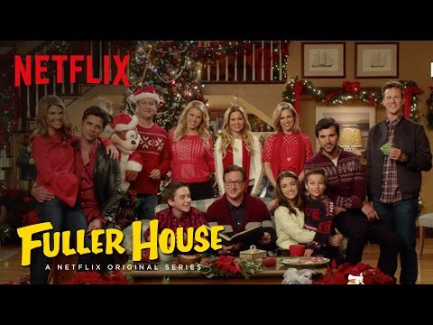 Fuller House | 'Twas The Night Before Fuller | Netflix
