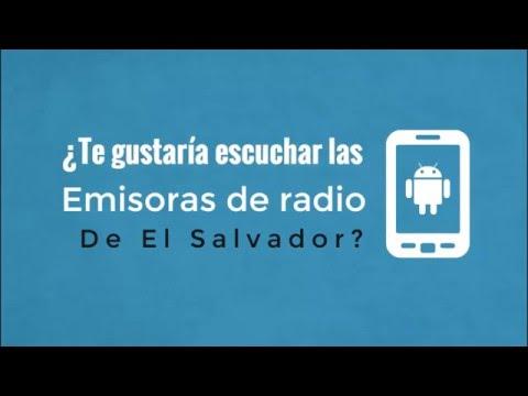 Aplicaciones de Radios Para Android - Emisoras El Salvador