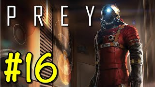 OH MY GOD | Prey #16 | SCARY GAMING