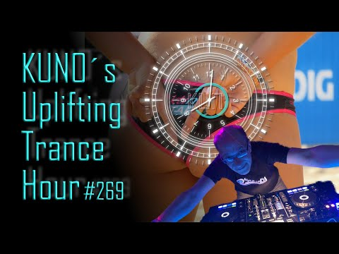 ♫ KUNO´s Uplifting Trance Hour 269 (February 2020) I amazing uplifting trance mix