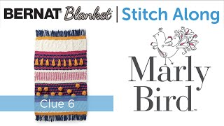 JOANN Stitchalong | Bernat Blanket | Knit Blanket with Marly Bird | Clue 6
