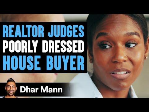 Realtor Judges Poorly Dressed House Buyer, He Lives To Regret It | Dhar Mann