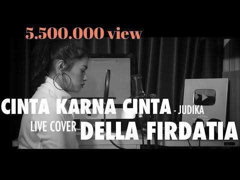 Judika - Cinta Karena Cinta (cover) By Della Firdatia