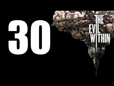 The Evil Within - Walkthrough Part 30: Monstrosity