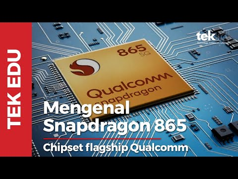 Mengenal prosesor flagship terbaru Qualcomm