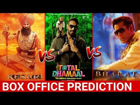 Ajay Devgan Total Dhamal, Akshay Kumar Kesari, Salman Khan Bharat, Box Office Prediction