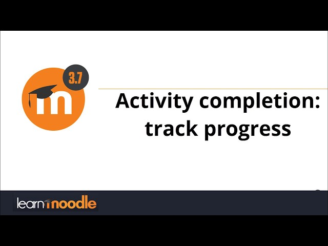 3.7 Activity completion