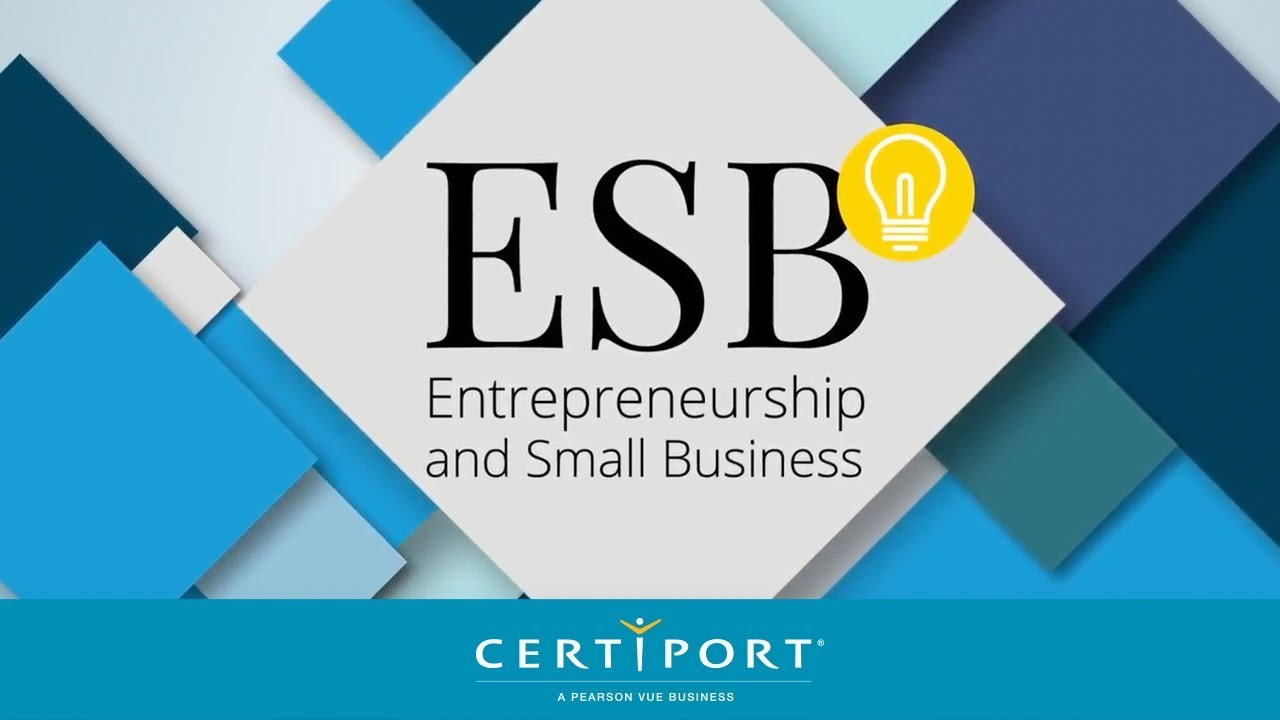 Entrepreneurship And Small Business Esb Certification Video Youtube