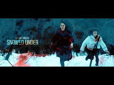 Barbie Sailers - Snowed Under (Official Music Video)