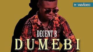 Decent b Dumebi