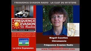 LA CHIROMANCIE - Magali Cazottes sur Fréquence Evasion.