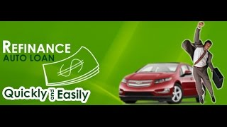 How to Arrange a Car Loan Refinance