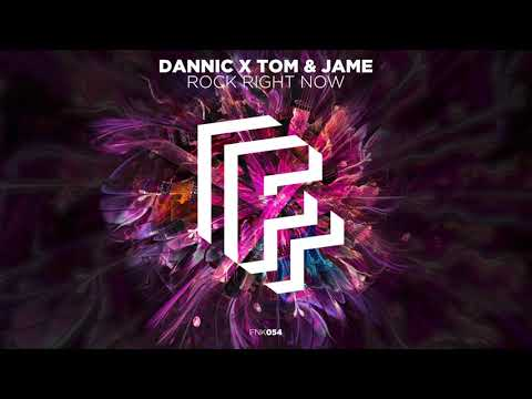 Dannic X Tom & Jame - Rock Right Now (Official Audio)