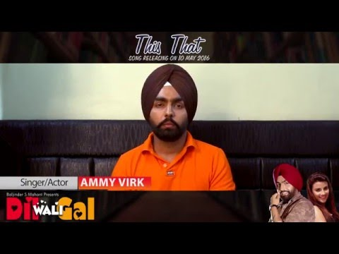 AMMY VIRK | THIS THAT SUBWAY MOMENT | DIL...