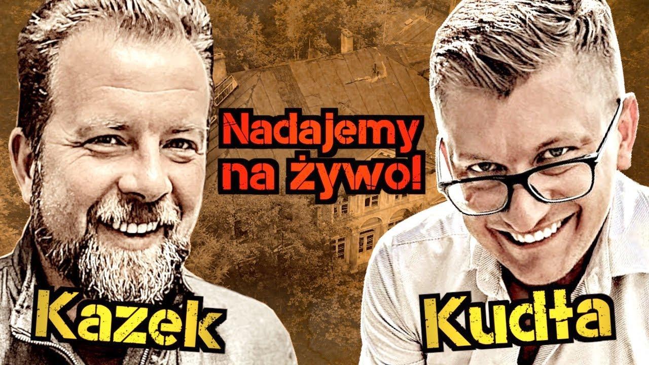 Kazek & Kudła Nadajemy na żywo cz2