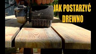 Postarzanie drewna. Strukturyzacja drewna satyniarką.