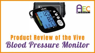 Product Review of Vive Health Blood Pressure Monitor