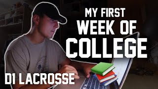 My First Week of College | D1 Lacrosse
