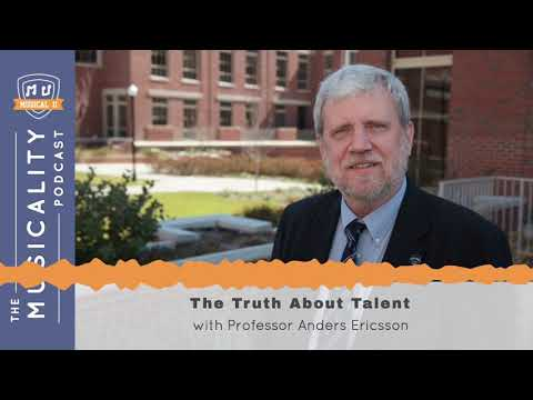 The Truth About Talent, with Professor Anders Ericsson