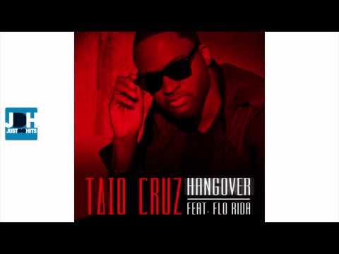 Taio Cruz - Hangover feat Flo Rida [ New Song 2011 ]