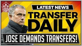 Mourinho's Transfer Demand Man Utd Transfer News 2018