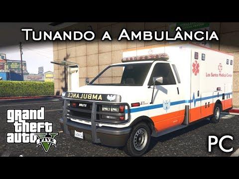 Tunando a Ambulância - TREVÃO SAMU!? 🏥 | GTA V - PC [PT-BR]