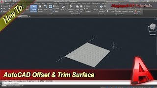 Autocad Tutorial How To Use Offset And Trim Surface Command