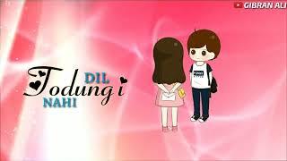 Kyun Darte Ho Dil Nahi Todungi | Sad Romantic Song | Whatsapp Status Video