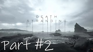 Let's Play - Death Stranding Part #2