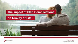 Impact of Skin Complications on Quality of Life