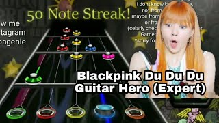 Blackpink Du Du Du Guitar Hero (Expert)