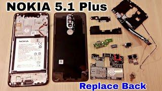 NOKIA 5.1 Plus Teardown | Disassemble | Replace Back Panel | Display | Repair |  Open Back Cover