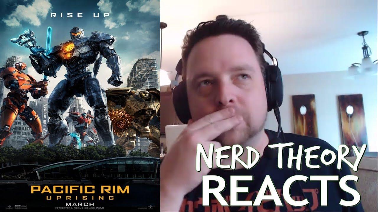 Pacific Rim Uprising Trailer #2 REACTION Video! | Nerd Theory