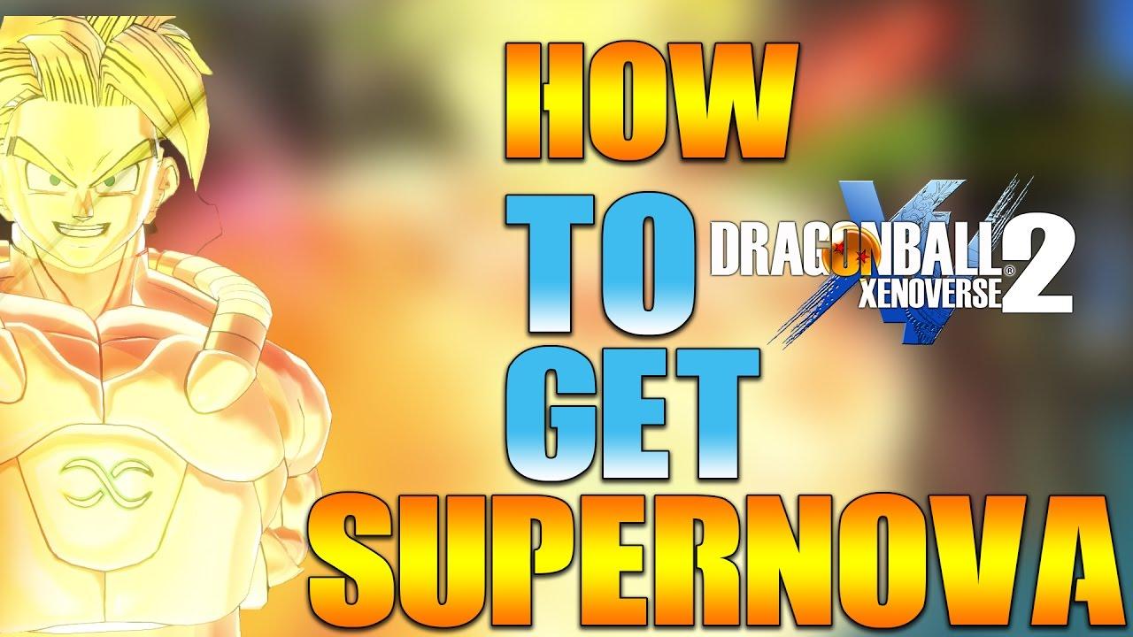 Download DRAGON BALL XENOVERSE 2 : HOW TO GET SUPERNOVA! EASY !