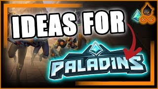 Ideas for The Future of Paladins