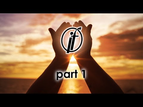 If – Part 1 – Pastor Raymond Woodward