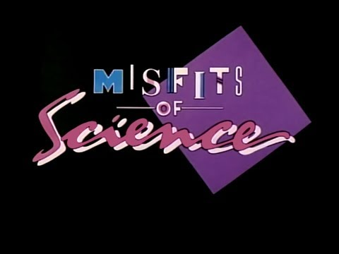 Feels like Science (Theme from Misfits of Science) - Karen Lawrence