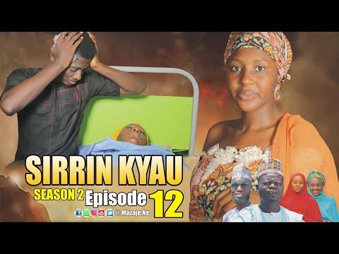 SIRRIN KYAU. (Season 2 | Episode 12) A True Life Love Story