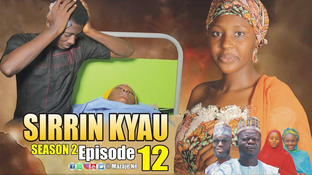 Download SIRRIN KYAU. (Season 2 | Episode 12) A True Life Love Story