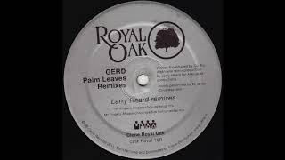 Gerd - Palm Leaves (Deetron Remix) (Royal 010R)