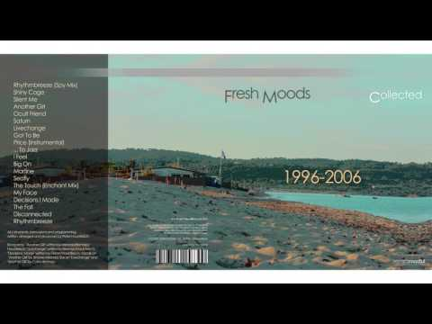 Fresh Moods - Collected 1996 2006 - The Touch (Enchant Mix)