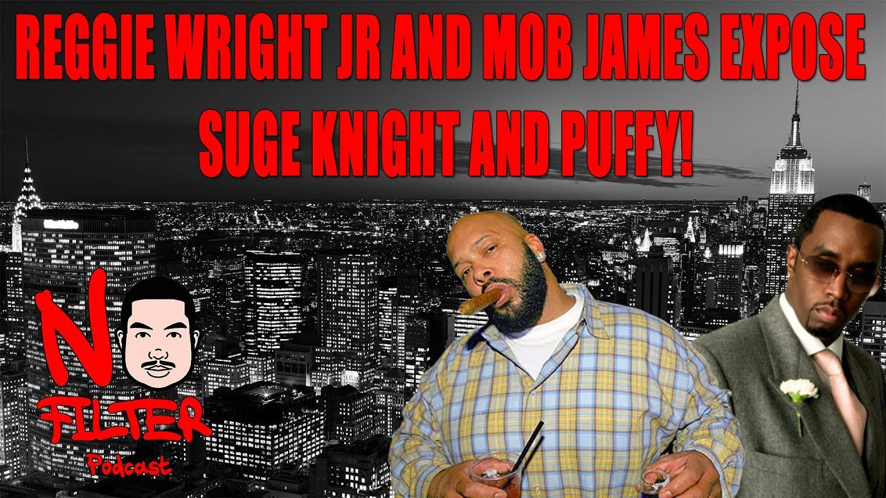Reggie Wright Jr And Mob James Expose Suge Knight And Puffy! (Full Interview)