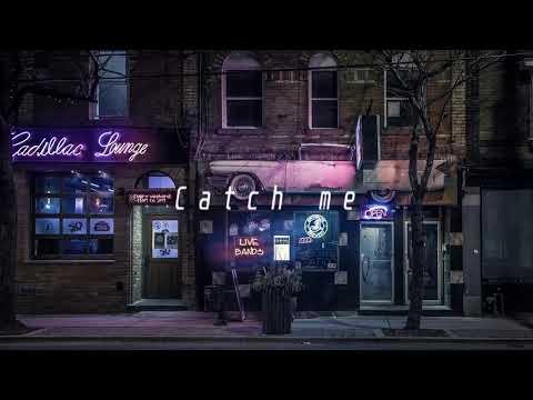 "(Free)Chill-beat ""Catch me"""