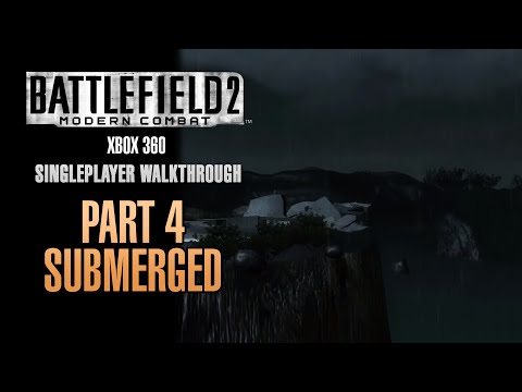 Battlefield 2: Modern Combat Walkthrough (Xbox 360) - Part 4 - Submerged